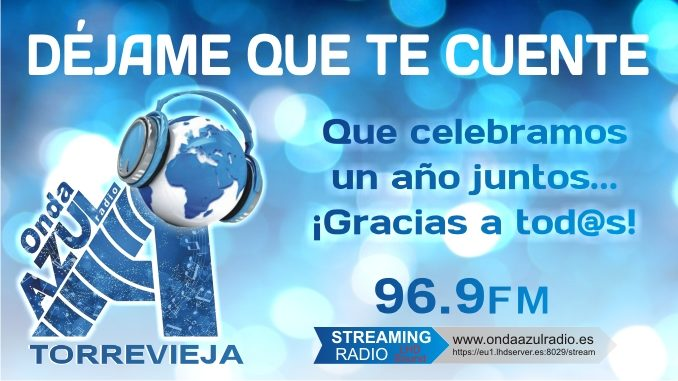 Onda Azul Radio Torrevieja Programa DEJAME QUE TE CUENTE