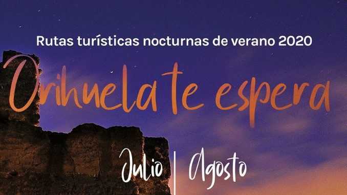 rutas turisticas nocturnas de verano Orihuela 2020
