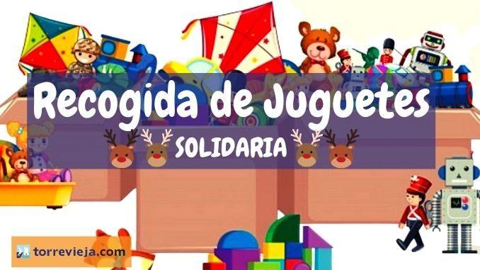 Recogida de Juguetes SOLIDARIA en Torrevieja (1)