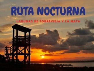 RUTA NOCTURNA TURÍSTICA LAGUNAS DE TORREVIEJA Y LA MATA
