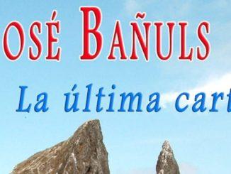 Novela La última carta de Jose Bañuls 2
