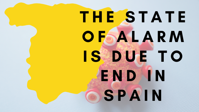 the state of alarm is due to end in Spain