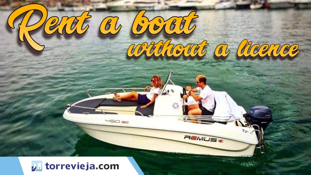 Boat rental without a licence in Torrevieja