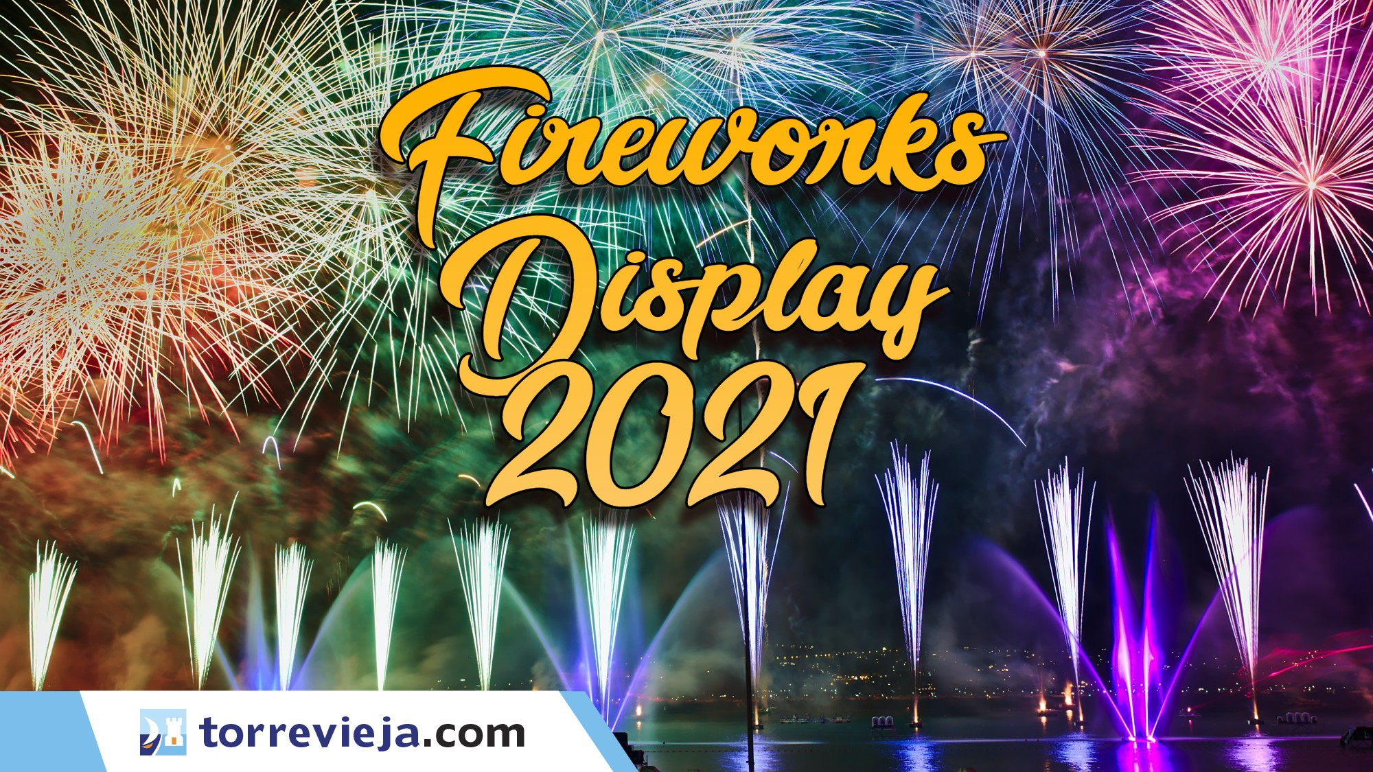Fireworks Display Torrevieja 2021