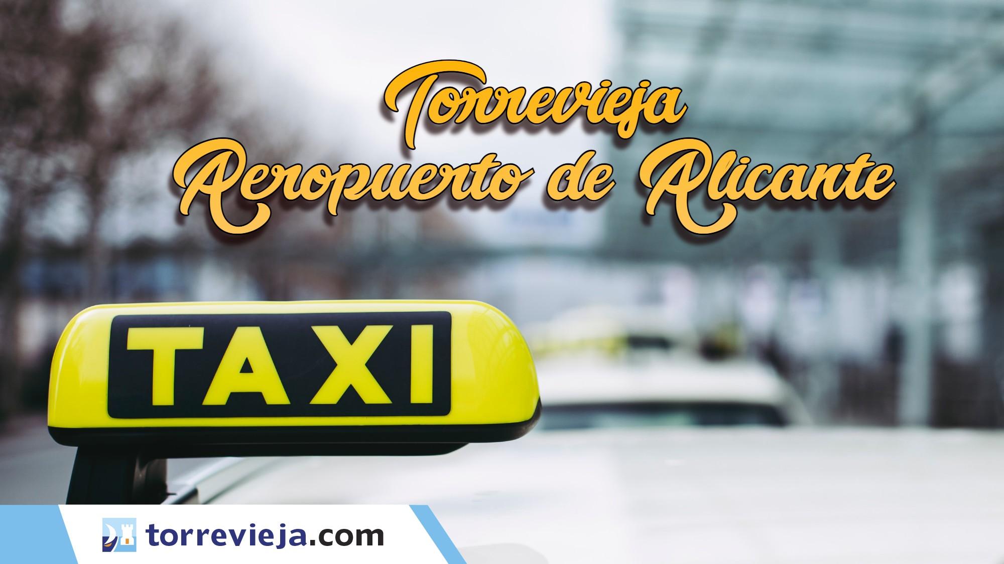 Taxi de Torrevieja al aeropuerto de Alicante