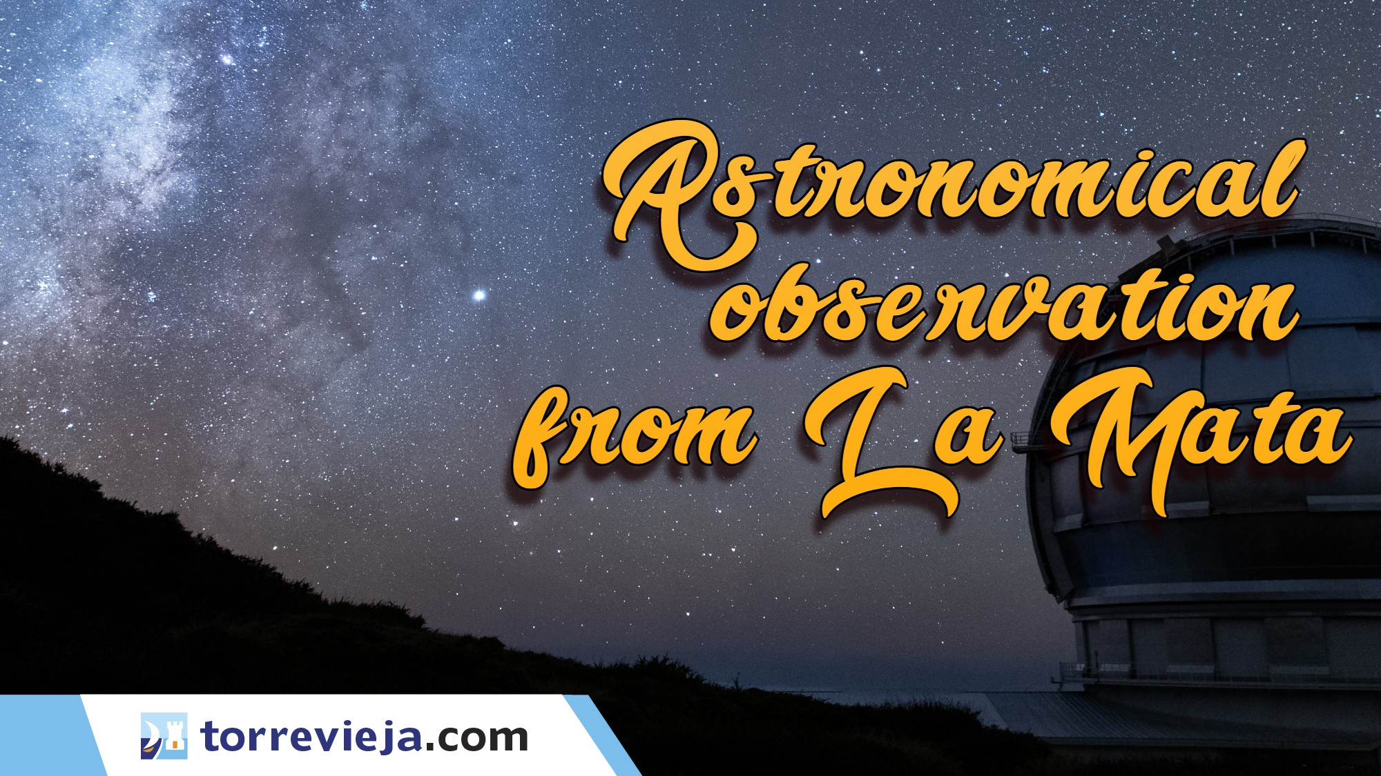 Astronomical observation from La Mata